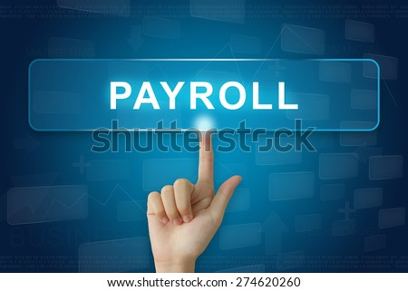 hand press on payroll button on virtual screen - stock photo