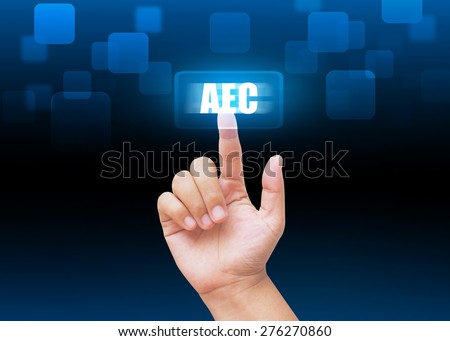 Hand pressing AEC buttons with technology background