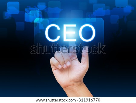 Hand pressing CEO button on technology background