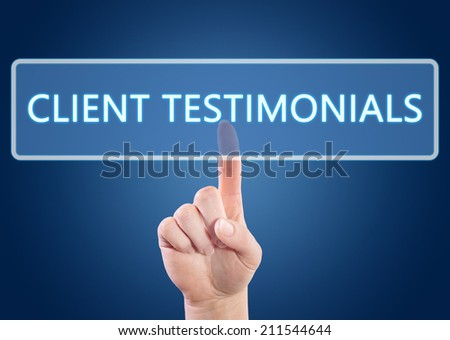 Hand pressing Client Testimonials button on interface with blue background. - stock photo
