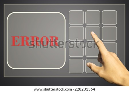 hand pushing a button on a touch screen interface, error - stock photo