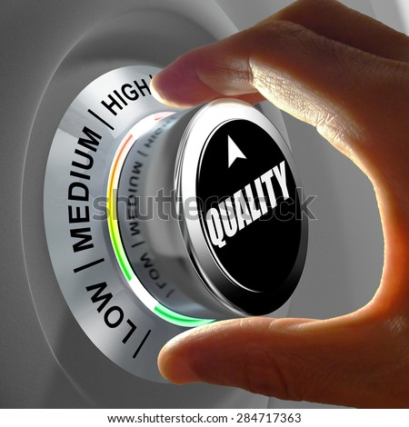 Hand rotating a button and selecting the level of quality. This concept illustration is a metaphor for choosing the level of quality. Three levels are available: low, medium and high.