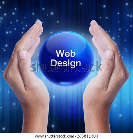Hand showing blue crystal ball with web design word. business concept - stock photo