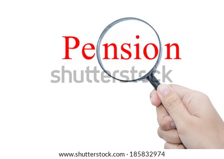 Hand Showing Pension Word Through Magnifying Glass  - stock photo
