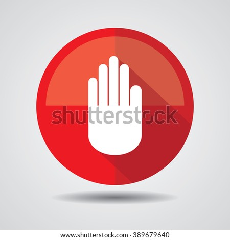 Hand sign icon. No Entry or stop symbol. Give me five. Button, label and sign.