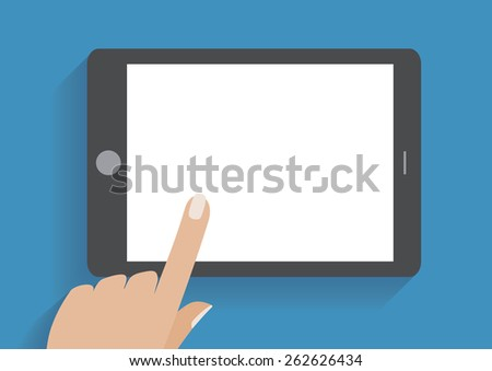 Hand touching blank screen of tablet computer. Using digital tablet pc similar to ipad, flat design concept - stock photo