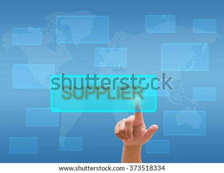 "hand touching  ""SUPPLIER"" on virtual screen interface"
