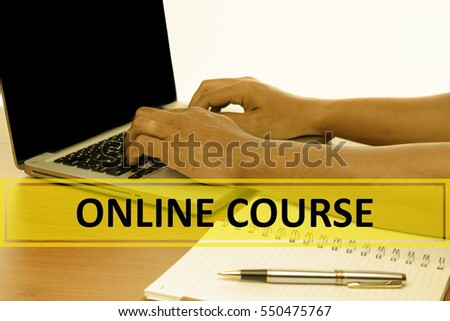 Hand Typing on keyboard with text ONLINE COURSE