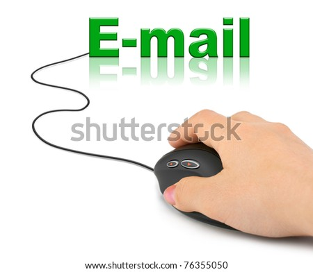 Hand with computer mouse and word E-mail - communication concept