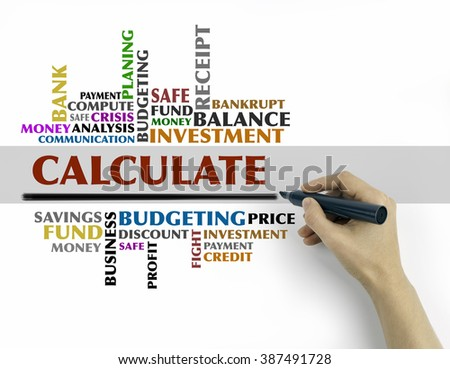 Hand with marker writing - CALCULATE word cloud, business concept - stock photo