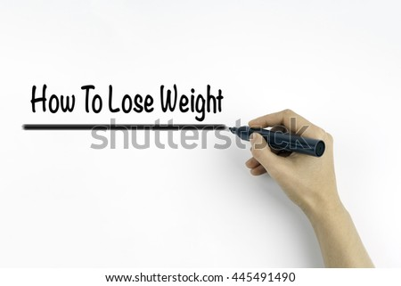 Hand with marker writing: How To Lose Weight - stock photo
