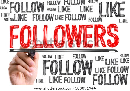 Hand with marker writing the word Followers - stock photo