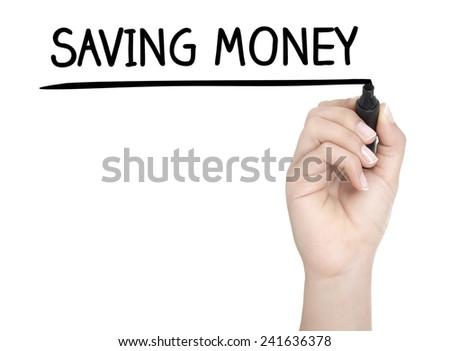 Hand with pen writing SAVING MONEY on whiteboard - stock photo