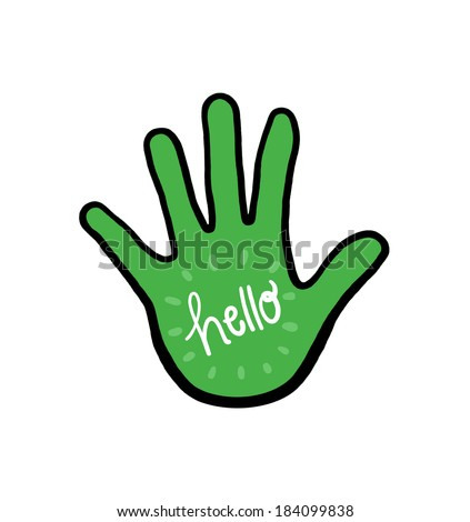 Hand with the word Hello Illustration; Say Hello; Isolated Hand Hello - stock photo