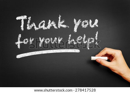 "Hand writes ""Thank you for your help!"" on blackboard - stock photo"