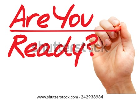 Hand writing Are You Ready with red marker, business concept  - stock photo