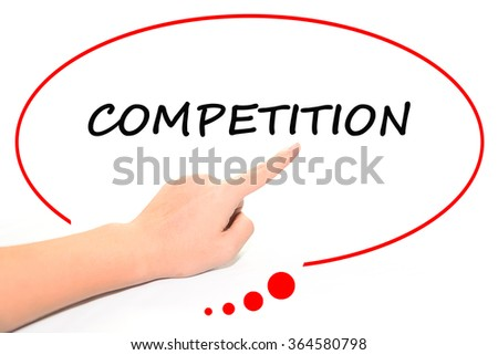 """Hand writing as """"competition"""" to be a notice. Isolated on office. Business, technology, internet concept. - stock photo"""