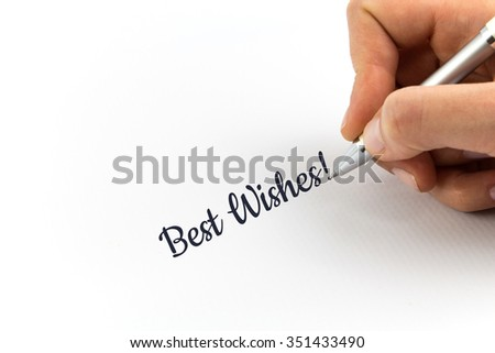 """Hand writing """"Best Wishes!""""  on white sheet of paper. - stock photo"""