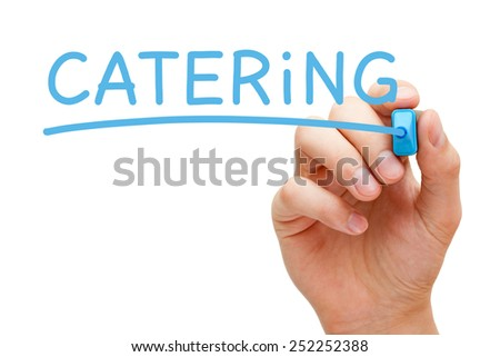 Hand writing Catering with blue marker on transparent wipe board isolated on white. - stock photo