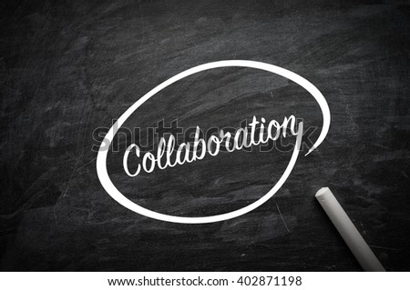 Hand writing Collaboration on blackboard. Business and finance, technology, internet concept. - stock photo