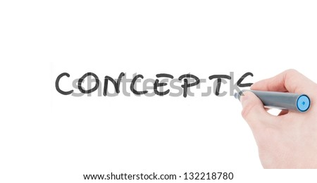 "Hand writing ""concepts"" sign by a felt tip pen isolated on white background"