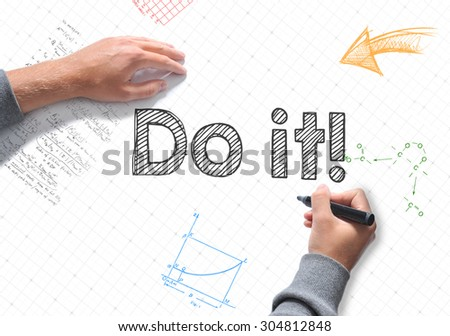 Hand writing Do it ! on white sheet of paper - stock photo