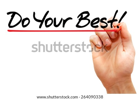 Hand writing Do Your Best with marker, business concept - stock photo