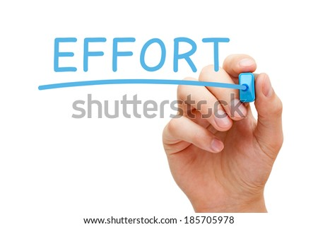 Hand writing Effort with blue marker on transparent wipe board. - stock photo
