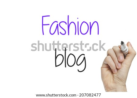Hand writing fashion blog on a white board