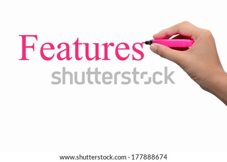 Hand writing features concept  - stock photo