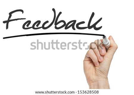 Hand writing Feedback with black marker on transparent wipe board. - stock photo