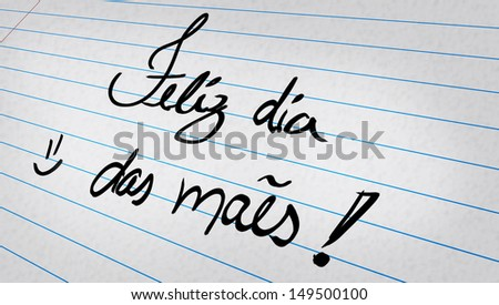 Hand writing Happy Mothers Day day in Portuguese
