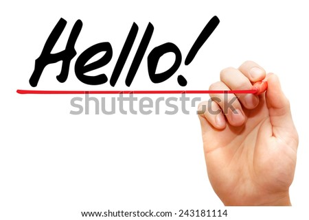 Hand writing Hello with marker, business concept  - stock photo