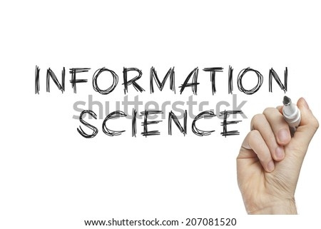 Hand writing information science on a white board - stock photo