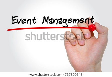 Hand writing inscription Event Management with marker, concept