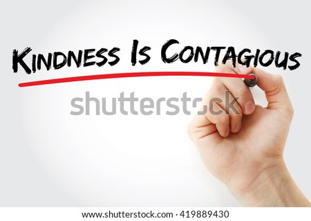 Hand writing Kindness Is Contagious with marker, health concept background