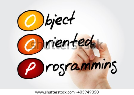 Hand writing OOP Object Oriented Programming with marker, acronym business concept - stock photo