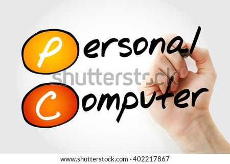 Hand writing PC Personal Computer with marker, acronym business concept