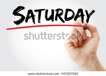 Hand writing Saturday with marker, concept background - stock photo