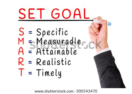 Hand writing smart set goal isolate on white,Concept for Personality Development - stock photo