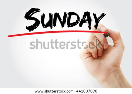 Hand writing Sunday with marker, concept background - stock photo