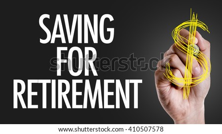 Hand writing the text: Saving for Retirement - stock photo