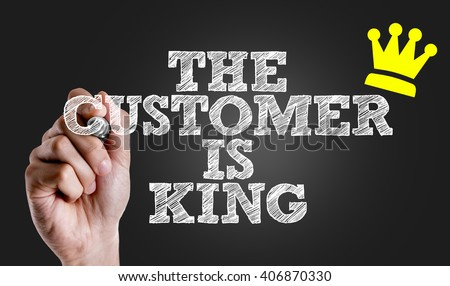 customer is a king essay Every business has its good customers and its customers from hell often both  are given the same prices and the same effort is given to service.