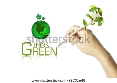 Hand writing Think Green Ecology Concept - stock photo