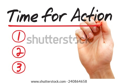 Hand writing Time for Action List with red marker, business concept  - stock photo