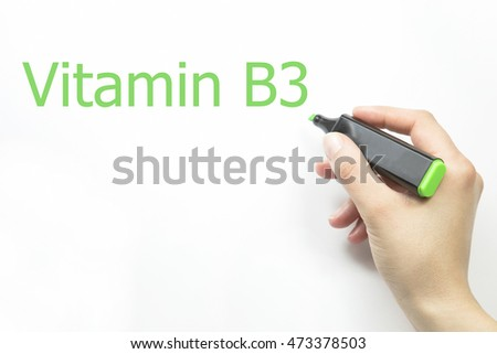 Hand writing vitamin b3 with green marker on transparent wipe board