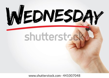 Hand writing Wednesday with marker, concept background - stock photo