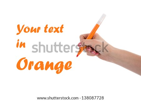 Hand writing with orange pencil isolated on white background