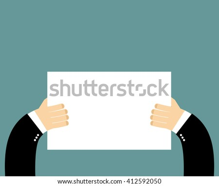 Hands and pure blank billboard banner sign. Businessman holding a poster. Space for text. White sheet of paper - stock photo