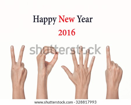 hands forming number 2016 isolated on white background